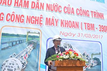 Ông Nguyễn Lương Am – Chủ tịch HĐQT Công ty CPXD 47 tham dự buổi lễ và phát lệnh vận hành TBM 390E