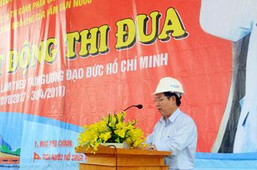Ông Nguyễn Văn Thanh – TGĐ Công ty cổ phần thủy điện Vĩnh Sơn – Sông Hinh phát biểu tóm tắt tình hình xây dựng và phát động phong trào thi đua.