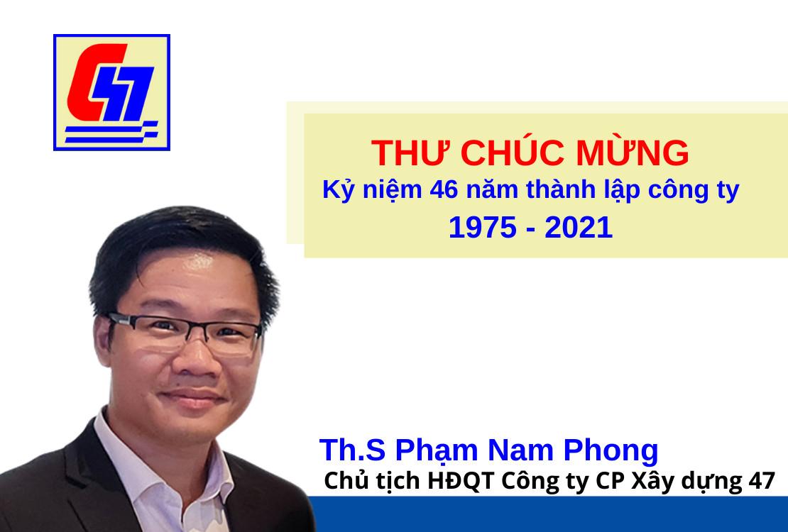 Thư chúc mừng nhân kỷ niệm 46 năm ngày thành lập Công ty CP Xây dựng 47 (C47)